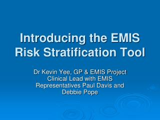 Introducing the EMIS Risk Stratification Tool