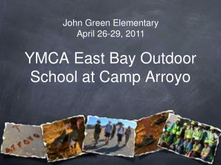YMCA East Bay Outdoor School at Camp Arroyo