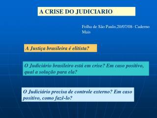 A CRISE DO JUDICIARIO