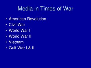 Media in Times of War
