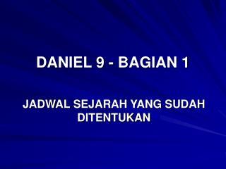 DANIEL 9 - BAGIAN 1