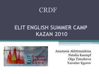 ELIT ENGLISH SUMMER CAMP   KAZAN 2010