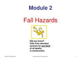 Module 2  Fall Hazards