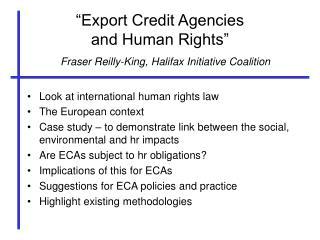 """Export Credit Agencies and Human Rights"""