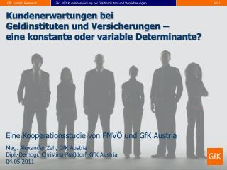 Eine Kooperationsstudie  von FMVÖ und GfK Austria