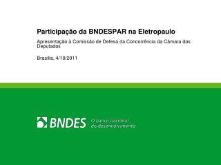 Participação da BNDESPAR na Eletropaulo