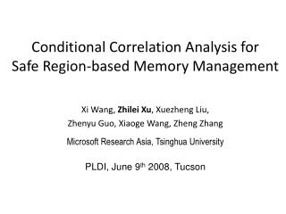 Conditional Correlation Analysis for Safe Region-based Memory Management