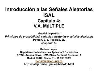 Introducción a las Señales Aleatorias ISAL Capítulo 4: V.A. MúLTIPLE Material de partida: