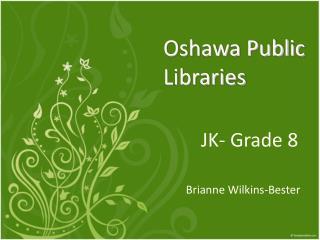 Oshawa Public Libraries