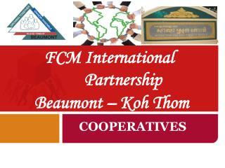FCM International Partnership Beaumont – Koh Thom