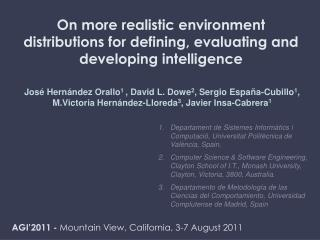 On more realistic environment distributions for defining, evaluating and developing intelligence