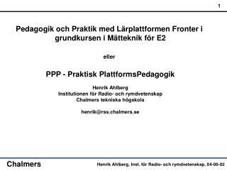 Pedagogik och Praktik med Lärplattformen Fronter i  grundkursen i Mätteknik för E2 eller