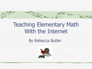 Teaching Elementary Math With the Internet