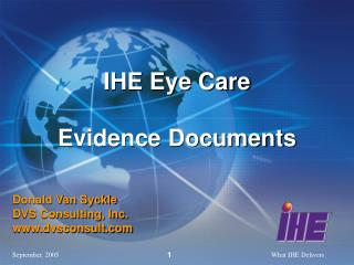 IHE Eye Care Evidence Documents