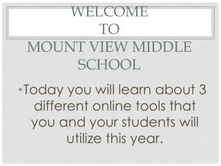 Welcome  to  Mount View Middle  SChool