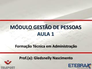 MÓDULO GESTÃO DE PESSOAS AULA 1