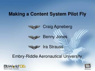 Making a Content System Pilot Fly