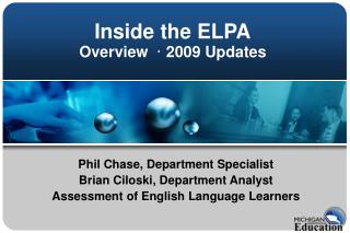 Inside the ELPA Overview  ·  2009 Updates