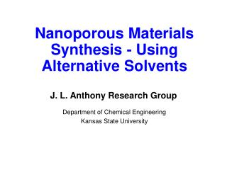 Nanoporous Materials Synthesis - Using Alternative Solvents