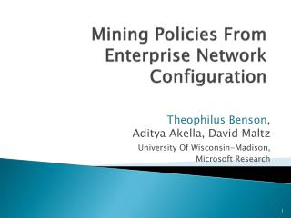 Mining Policies From Enterprise Network Configuration