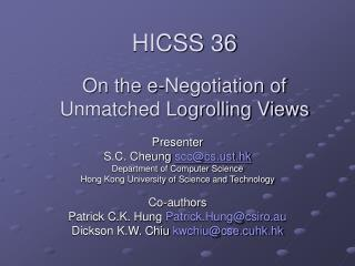 HICSS 36 On the e-Negotiation of Unmatched Logrolling Views