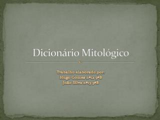 Dicion�rio Mitol�gico