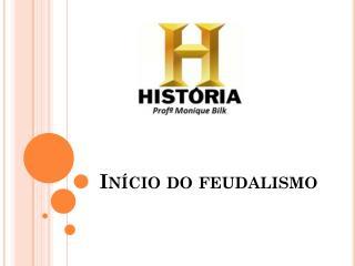 In�cio do feudalismo