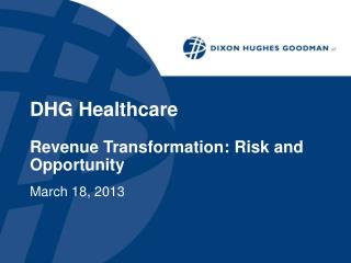 DHG Healthcare Revenue Transformation: Risk and Opportunity
