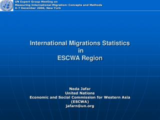 International Migrations Statistics  in  ESCWA Region