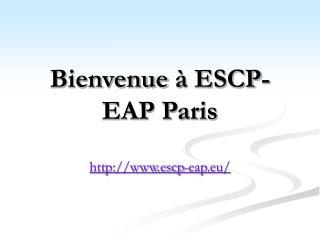 Bienvenue à ESCP-EAP Paris