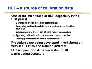 HLT – a source of calibration data