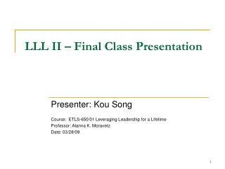 LLL II – Final Class Presentation