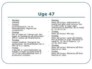 Uge 47