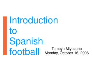 Introduction to Spanish football
