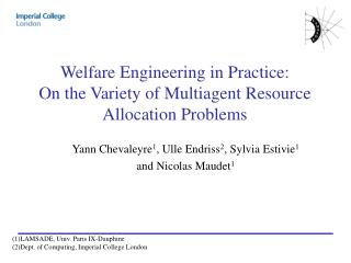 Welfare Engineering in Practice:  On the Variety of Multiagent Resource Allocation Problems