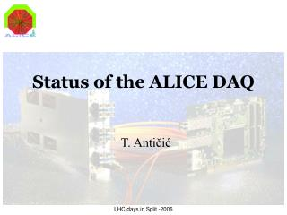 Status of the ALICE DAQ