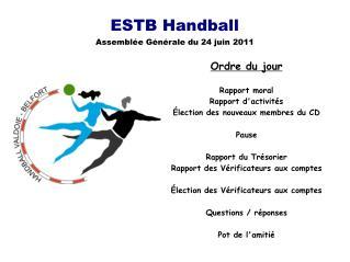 ESTB Handball Assemblée Générale du 24 juin 2011