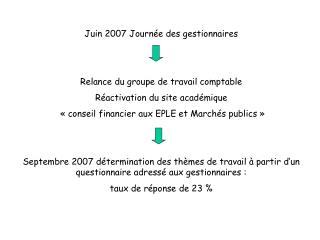 Juin 2007 Journée des gestionnaires Relance du groupe de travail comptable