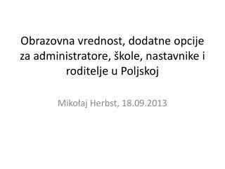 Obra zovna vrednost, dodatne opcije za administratore, škole, nastavnike i roditelje u Poljskoj
