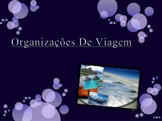 O rganizações De Viagem