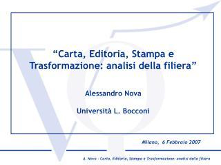 Milano,  6 Febbraio 2007