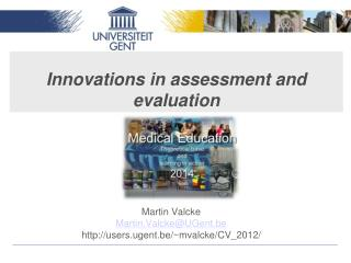 Innovations in assessment and evaluation