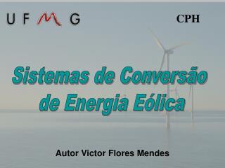 Sistemas de Conversão  de Energia Eólica