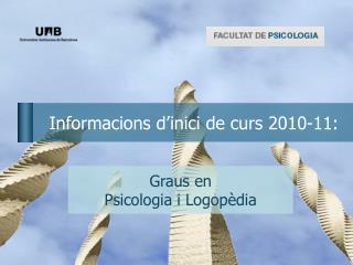 Informacions d'inici de curs 2010-11: