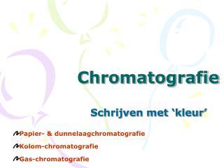 Chromatografie