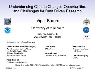 Understanding Climate Change:  Opportunities and Challenges for Data Driven Research