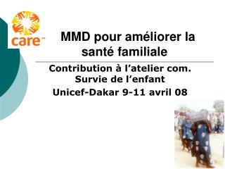 MMD pour améliorer la santé familiale