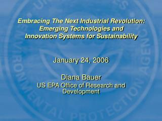 January 24, 2006 Diana Bauer US EPA Office of Research and Development