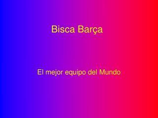Bisca Barça