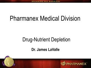 Pharmanex Medical Division